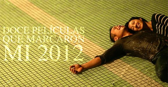 doce-peliculas-que-marcaron-mi-2012-cinencuentro