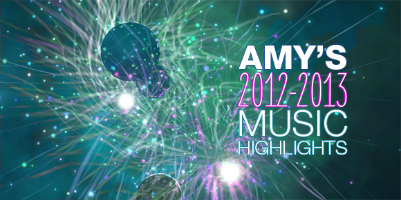 amys-2012-2013-music-highlights-yammag