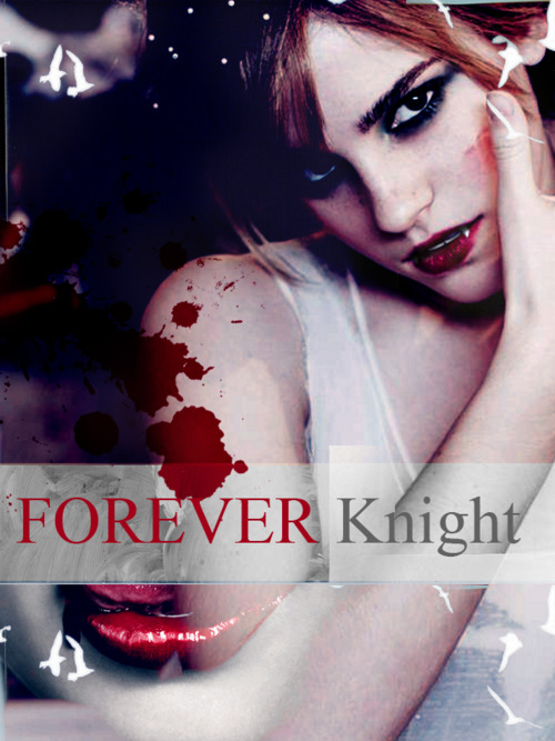 forever-knight-delivermefromeve
